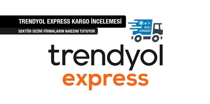 Trendyol Express  Kargo