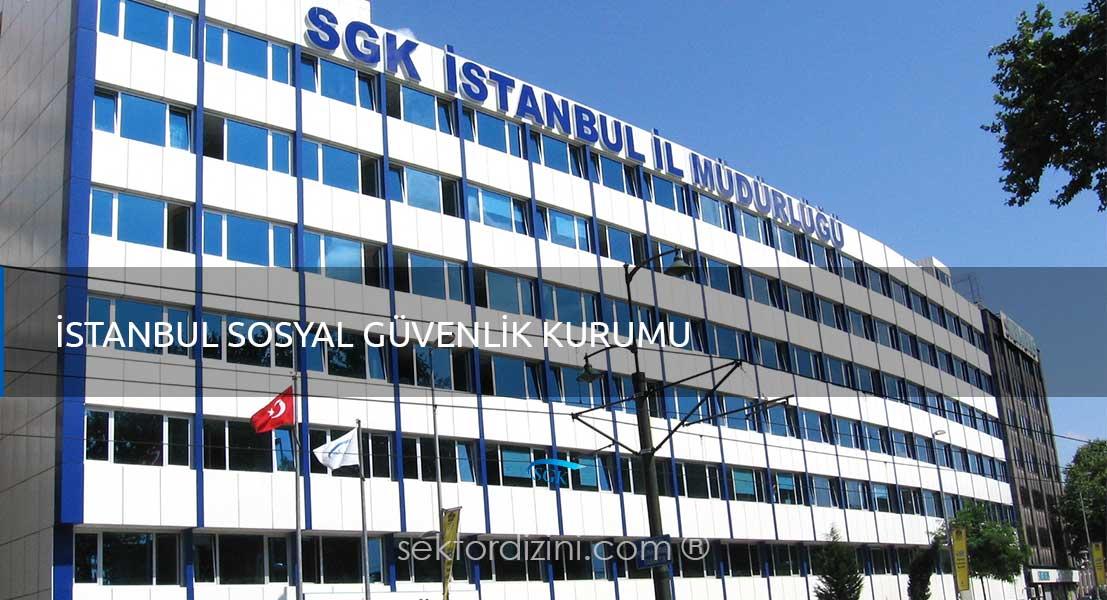 İstanbul Sosyal Güvenlik Müdürlüğü - SGK