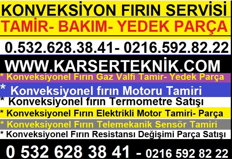 Konveksiyonel Firin Tamir Servisi 0532.628.38.41